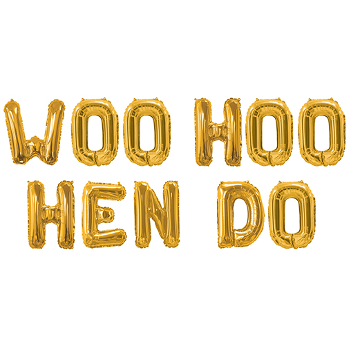 Woo Hoo Hen Do - Gold Foil Woo Hoo Hen Do Balloon Bunting